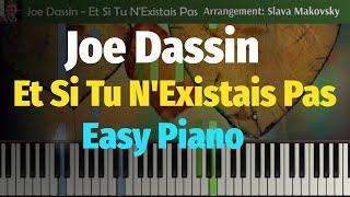 Joe Dassin - Et Si Tu N'Existais Pas - Easy Piano