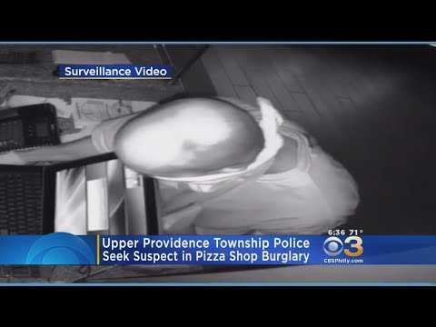 Police: Suspect Sought In Pizza Shop Burglary In Upper Providence Township