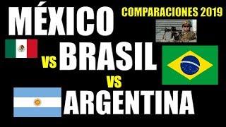 """México Vs Brasil Vs Argentina """"COMPARACIÓN 2019"""""""
