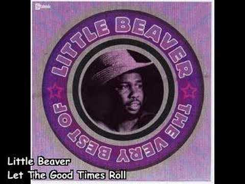 Little Beaver - Let The Good Times Roll (1975)