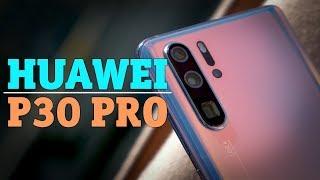 Обзор Huawei P30 Pro – новый король