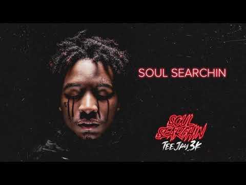 TeeJay3k – Soul Searchin