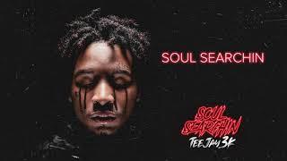 TeeJay3k - Soul Searchin [ Audio]