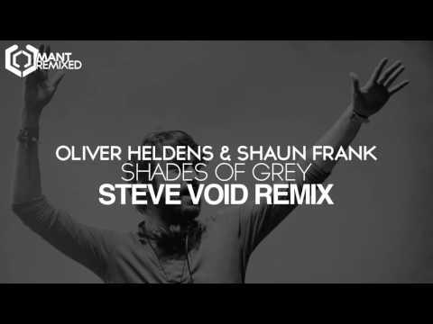 Oliver Heldens & Shaun Frank - Shades Of Grey (Steve Void Remix)