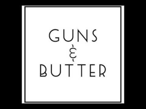 MANU - Guns and Butter