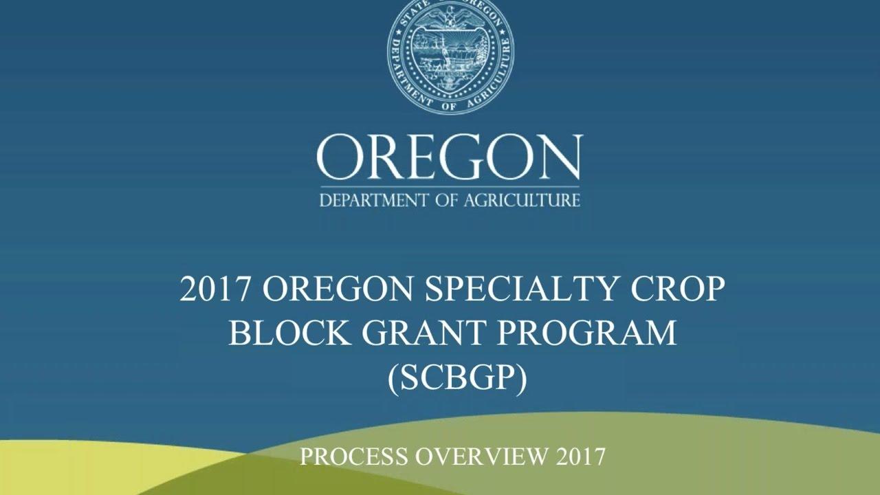 Oregon Specialty Crop Block Grant Program (SCBGP) Process Overview - YouTube