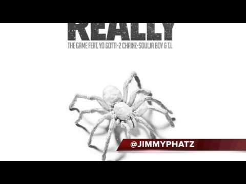 Really (Dirty) - The Game Ft. Yo Gotti,TI, Soldier Boy, 2 Chainz
