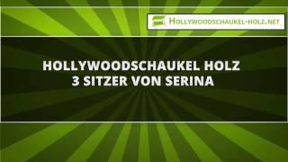Hollywoodschaukel Holz 3 Sitzer von Serina