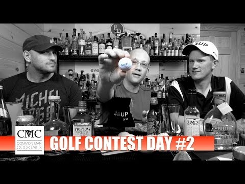 Golf Contest Day #2: Three Guys, Two Cocktails