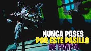 NUNCA PASES POR ESTE PASILLO DE FNAF 4 ! | FIVE NIGHTS AT FREDDYS CURSE OF DREAD BEAR