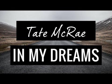 In My Dreams (LYRIC VIDEO) // Tate McRae