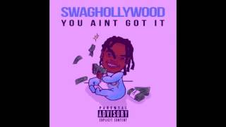 swaghollywood you ain t got it slow