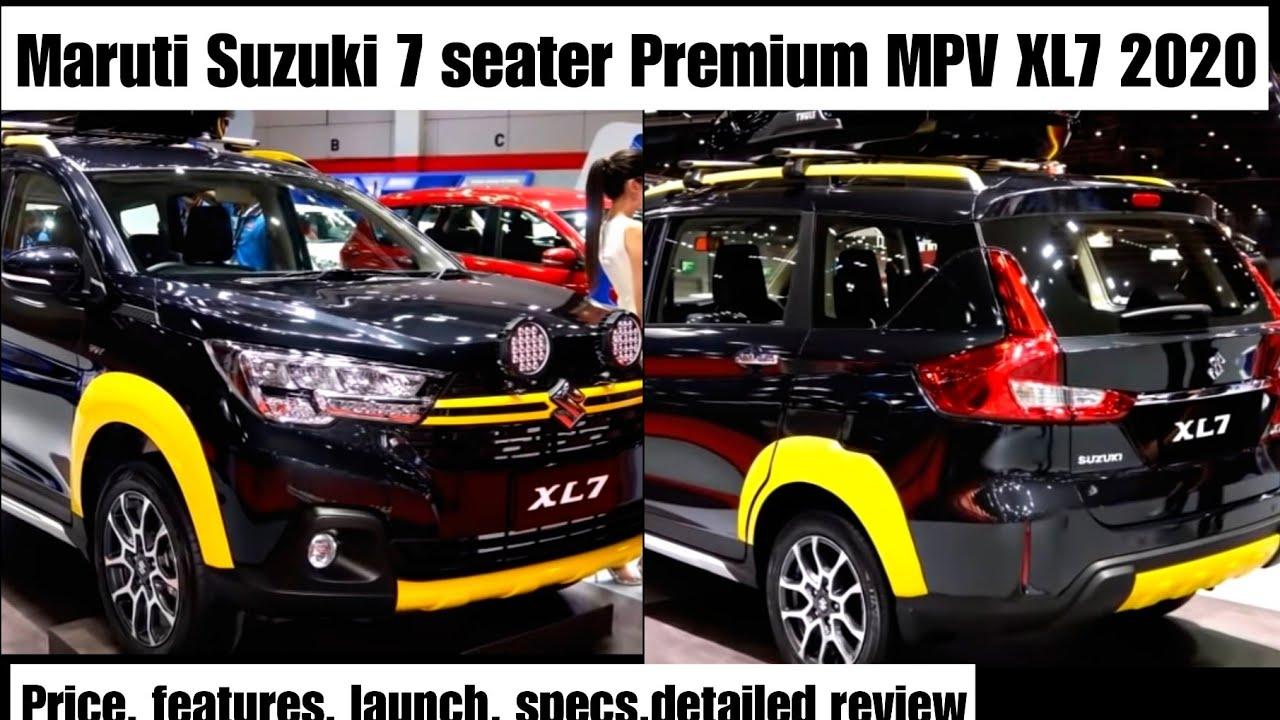 maruti suzuki xl7 mpv 2020 suzuki xl7 2020 7 seater premium mpv price interior exterior youtube maruti suzuki xl7 mpv 2020 suzuki xl7 2020 7 seater premium mpv price interior exterior
