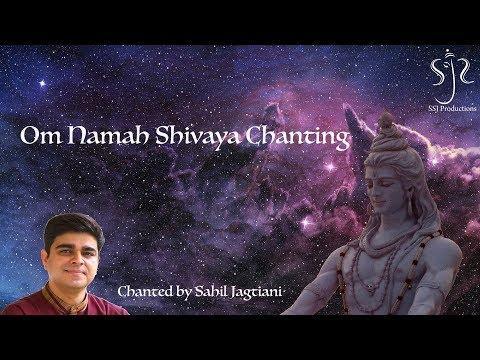 Om Namah Shivaya Chanting Powerful Mantra | Sahil Jagtiani