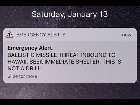 Ballistic Missile Emergency Alert Petrifies Hawaii
