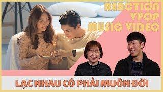NGƯỜI HÀN XEM 'LẠC NHAU CÓ PHẢI MUÔN ĐỜI' M/V -  ERIK (REACTION)