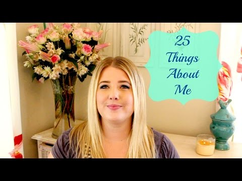 25 Things About Me | Jessica LaLuna