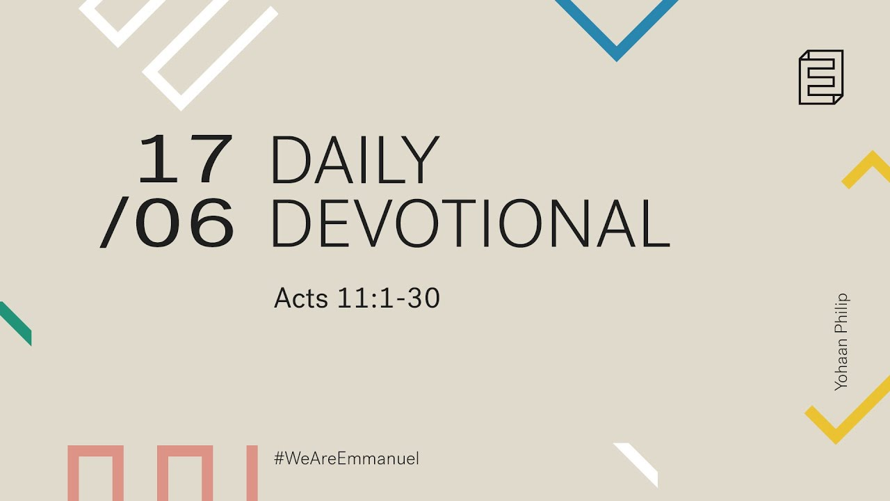 Daily Devotion with Yohaan Philip // Acts 11 Cover Image