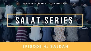 Salat Series - Episode 4: Sajdah
