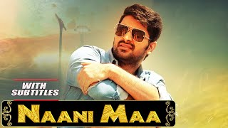 Naani Maa (Ammammagarillu) 2019 New Released Full Hindi Dubbed Movie    Naga Shaurya, Shamili
