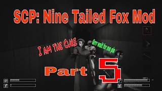 SCP: Nine Tailed Fox Mod Part:5 (No Commentary)