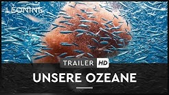 Unsere Ozeane -Trailer (deutsch/german)
