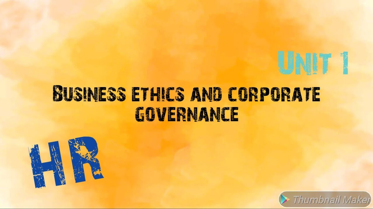 Business ethics and corporate governance ||Notes