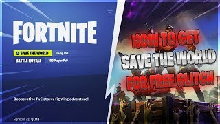 *NEW* How To Get Fortnite SAVE THE WORLD FOR FREE!! (XBOX, PS4)