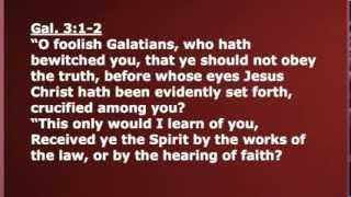 2 O Foolish Galatians Galatians 3:1-3 June 3 2012