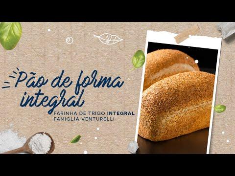 Pão de Forma Integral — Farinha de Trigo Integral Famiglia Venturelli