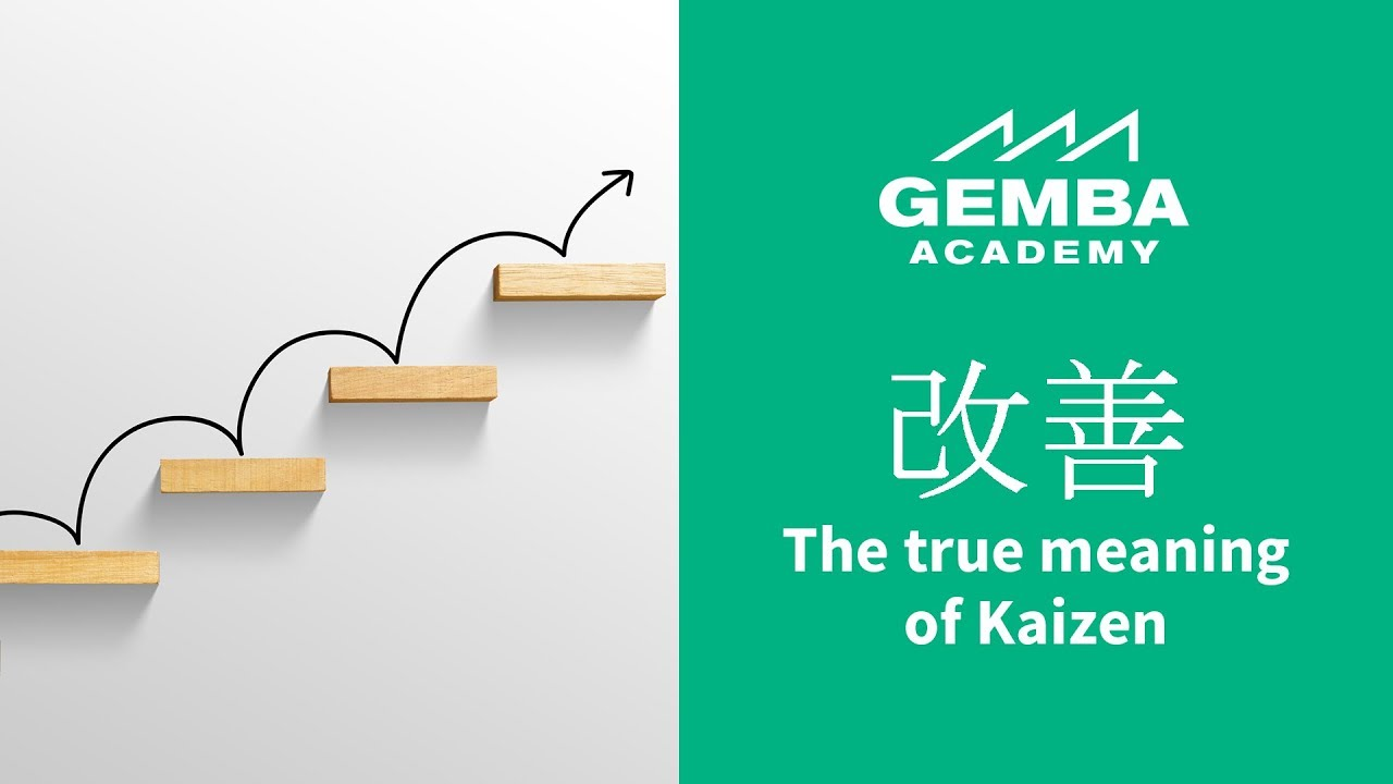learn what the true meaning of kaizen is youtube