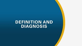 Definition and Diagnosis