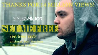 Stylez Major - Set Me Free {} +Lyrics
