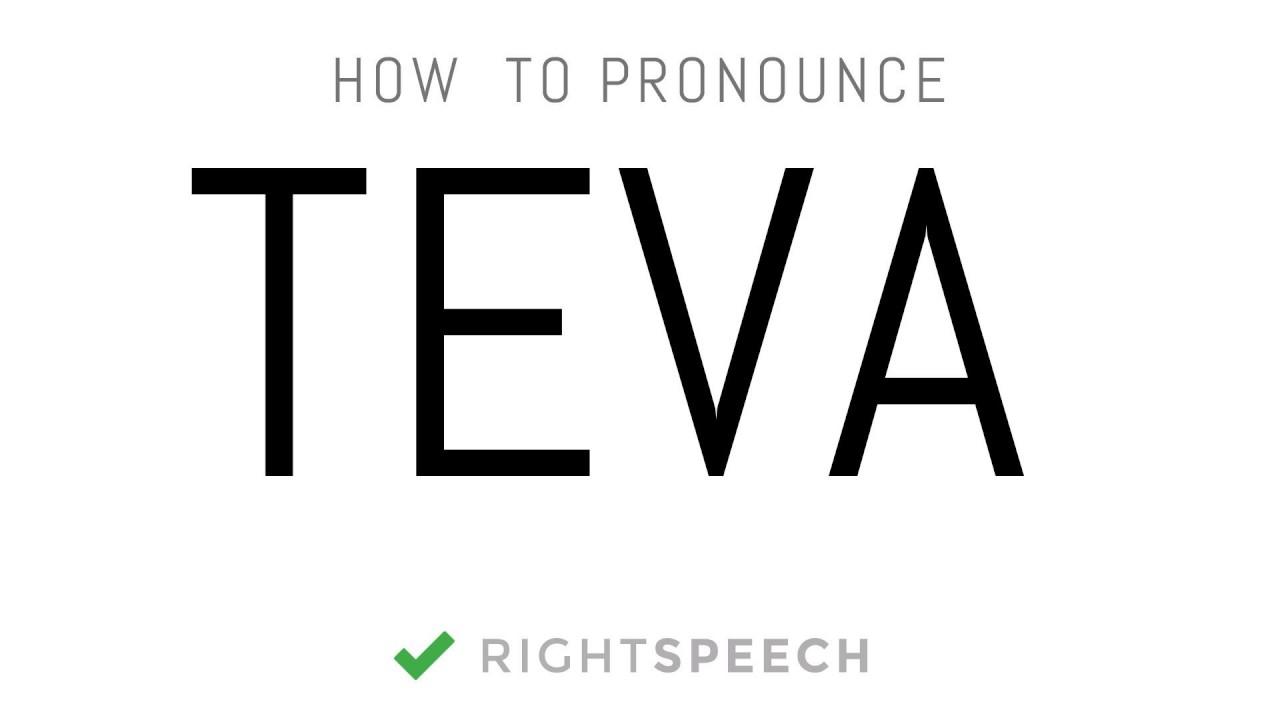 4a902c7f5fbd Teva - How to pronounce Teva - YouTube