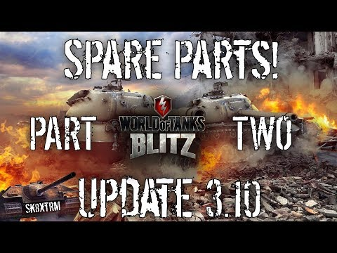 Update 3.10 - Spare Parts! - PART 2