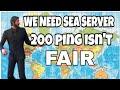 DEAR EPIC GAMES (WE NEED SEA SERVER)