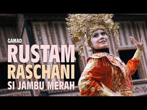 RUSTAM RASCHANI SI JAMBU MERAH | Musik Minang