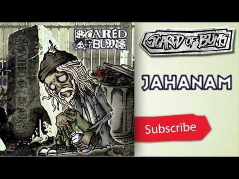 Scared Of Bum's - Jahanam