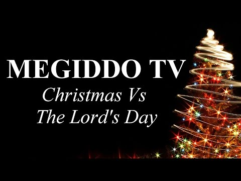 Christmas Vs The Lord's Day
