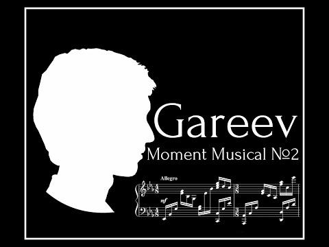 Gareev Artem - Moment Musical №2 in E flat major