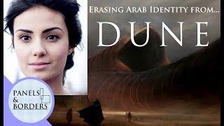 Erasing Arab identity from Dune.