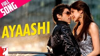 Ayaashi (Full Video Song) | Badmaash Company