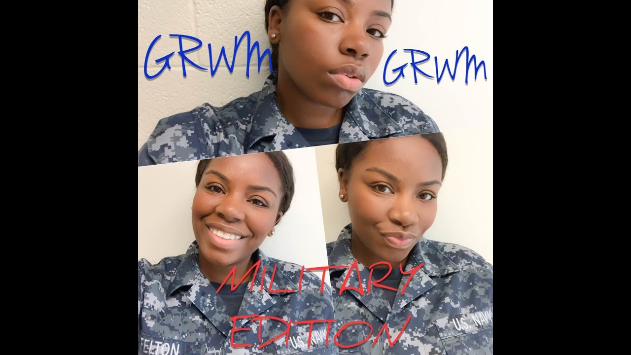 GRWM // NAVY Female // Military Approved Makeup Tutorial African American Women - YouTube