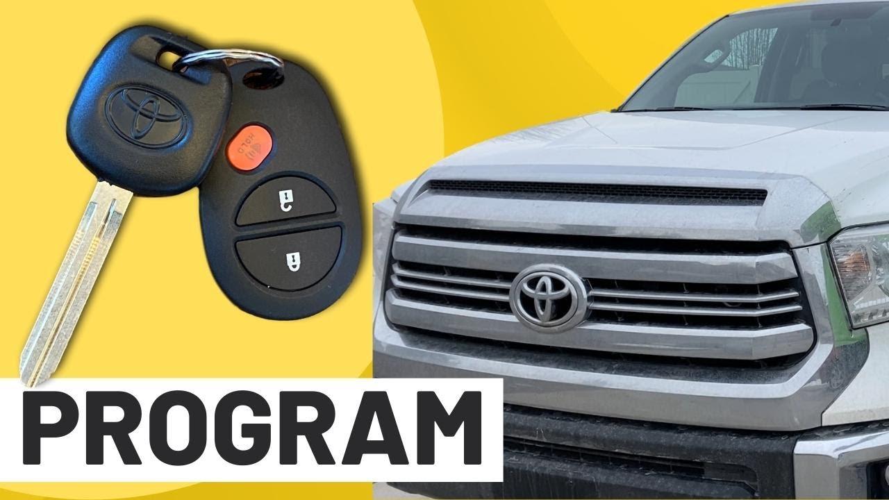 Program Toyota Tundra Key Remote 2010 2020 Easy How To Youtube