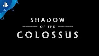 SHADOW OF THE COLOSSUS – TGS 2017 Trailer | PS4