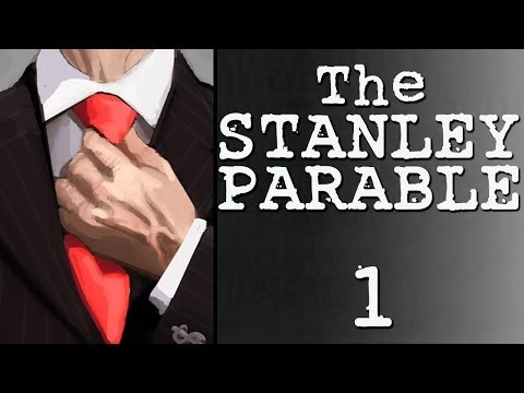 The Stanley Parable: Part 1 (Problem with Authority)