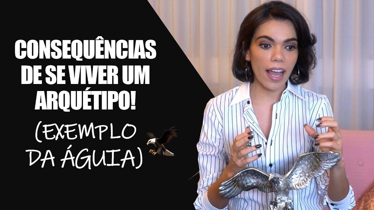 """ARQUÉTIPO DA ÁGUIA: O QUE ACONTECEU COMIGO QUANDO COMECEI A """"UTILIZÁ-LO"""" - O QUE É UM ARQU"""