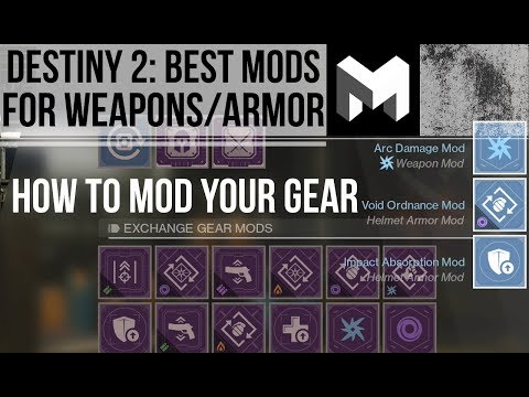 The Best mods for your Weapons / Armor: What Mods to use in Destiny 2