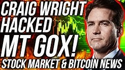 Craig Wright HACKED MT GOX! Bitcoin LAST CHANCE! Stock Market TUMBLE! Crypto News