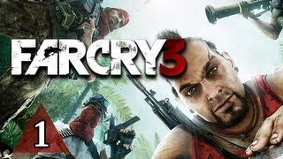 Far Cry 3 Walkthrough - Part 1 Worst Vacation Ever Let